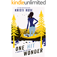 One Hit Wonder: A Samantha True Mystery (A Pacific Northwest Private Investigator Story Book 1)
