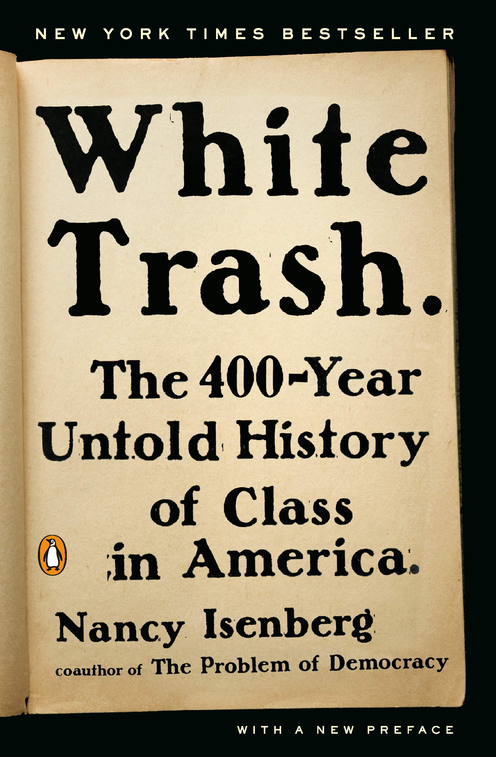 White Trash: The 400-Year Untold History of Class in America ...