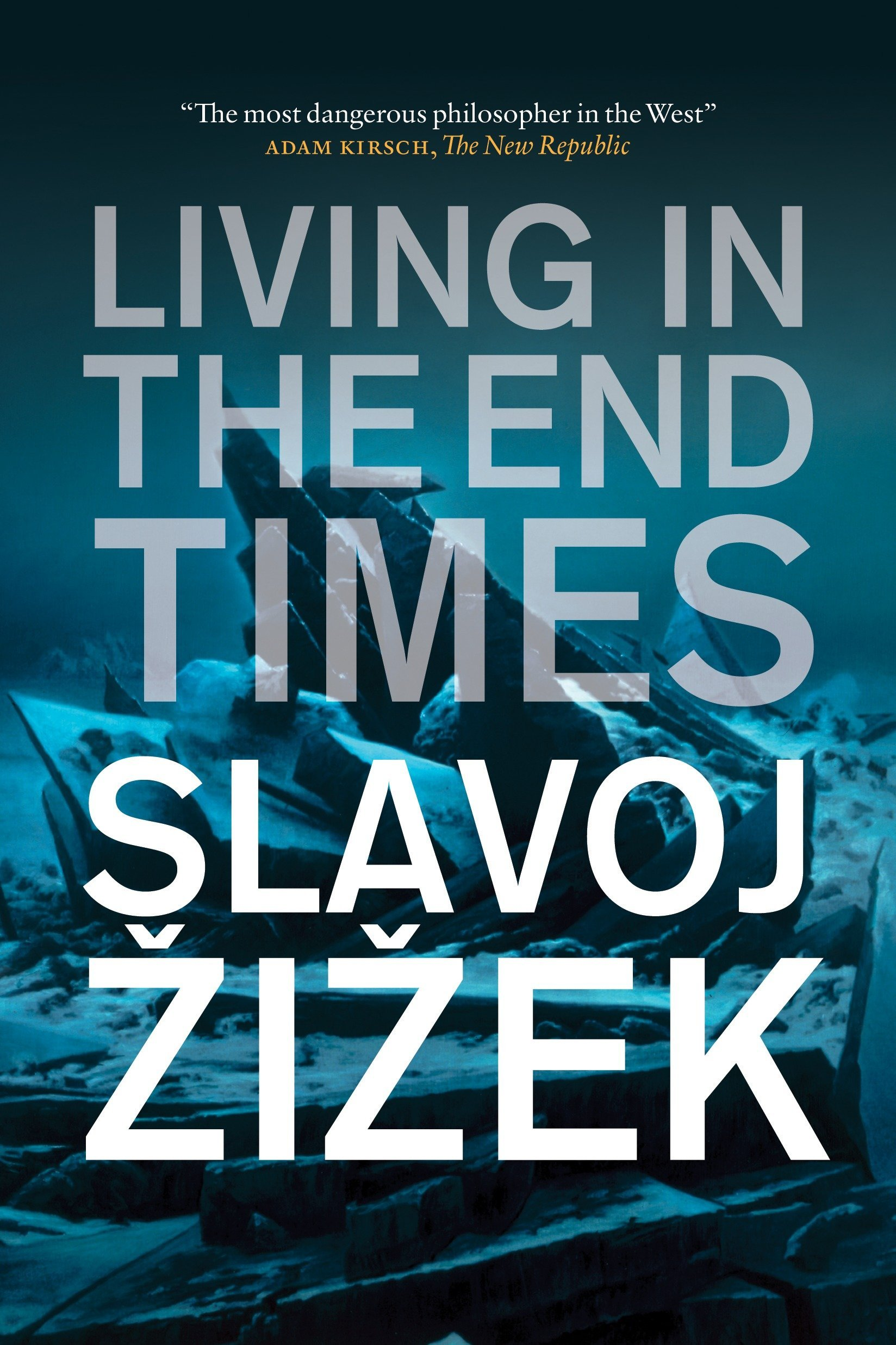 Slavoj Zizek Living In The End Times Pdf