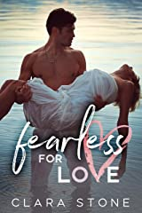 Fearless For Love: A Standalone Interconnected Alpha Bad Boy Romance (Lovelly Series Book 3) Kindle Edition