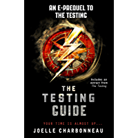 The Testing Guide (The Testing Trilogy)