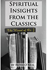 Spiritual Insights from Classic Literature: The Wizard of Oz (Spiritual Insights from the Classics Book 1) Kindle Edition