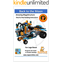 Back to the Moon: Model and project for Lego Boost (Naya Creations) (English Edition)