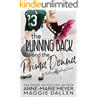 The Running Back and the Prima Donna: A Sweet YA Romance (The Ballerina Academy Book 2)