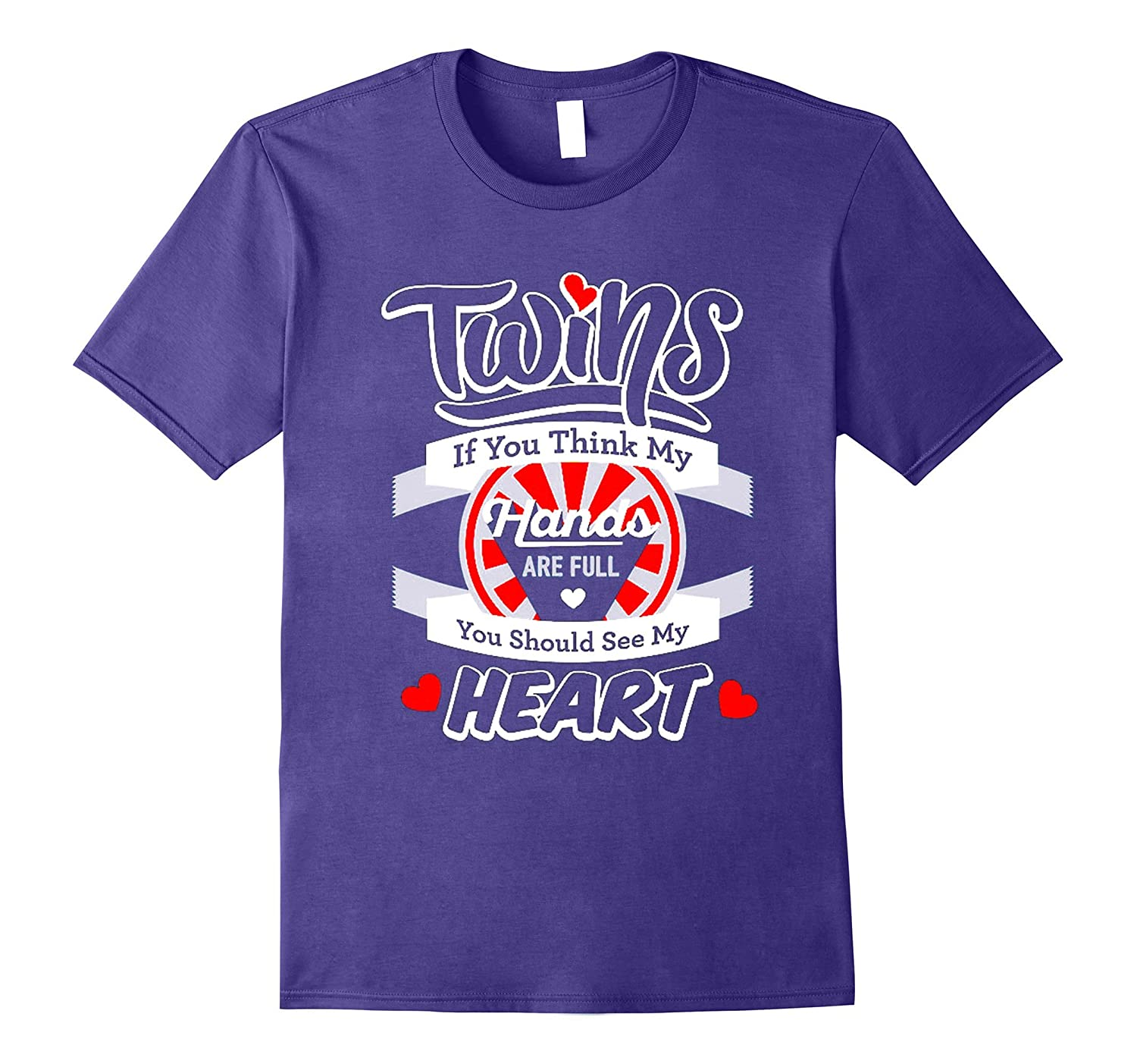 You Should See My Heart - Mom Of Twins T Shirt-Art
