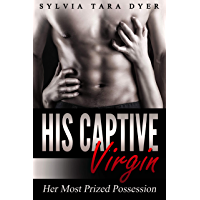 His Captive Virgin:  Her Most Prized Possession (English Edition)