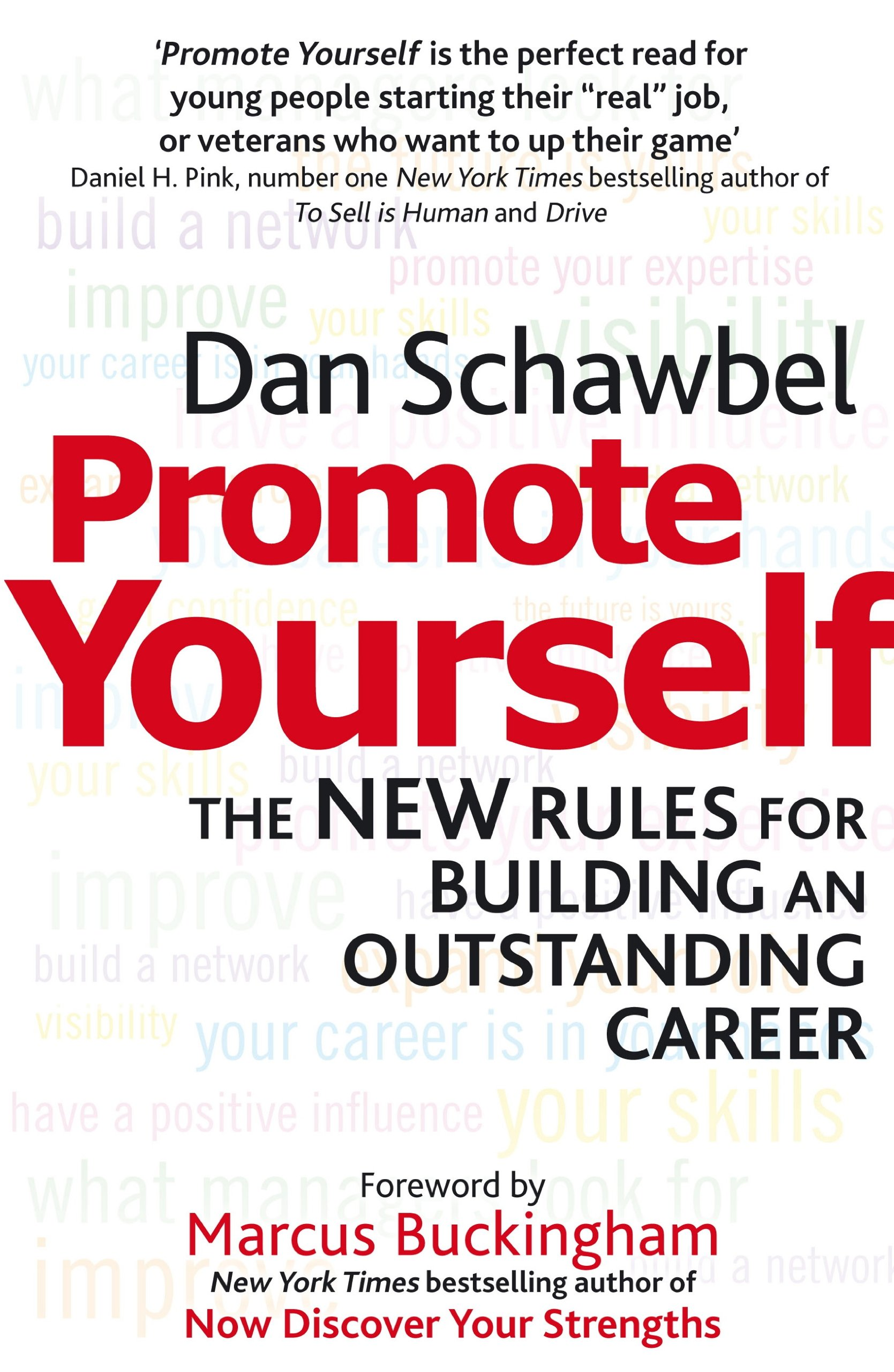 Promote Yourself  The New Rules For Building An Outstanding Career  English Edition