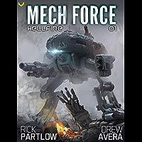 Hellfire: A Military Sci-Fi Mech Series (Mech Force Book 1)