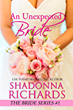 An Unexpected Bride (The Bride Series Book 1)