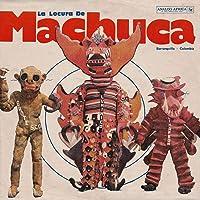 La Locura De Machuca (Various Artists) (Vinyl)