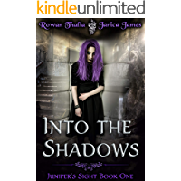 Into the Shadows (Juniper's Sight Book 1)