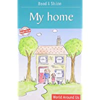 My Home: (Read and Shine: Graded Readers)