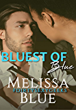 Bluest of Blue (#dirtysexygeeks Book 3)