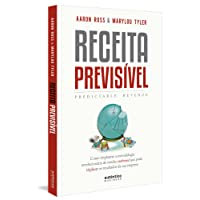 Receita Previsível (Predictable Revenue): Como implantar a metodologia revolucionária de vendas outbound que pode triplicar os resultados da sua empresa.