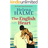 The English Heart: An Epic True Love Story (The Nordic Heart Book 1)