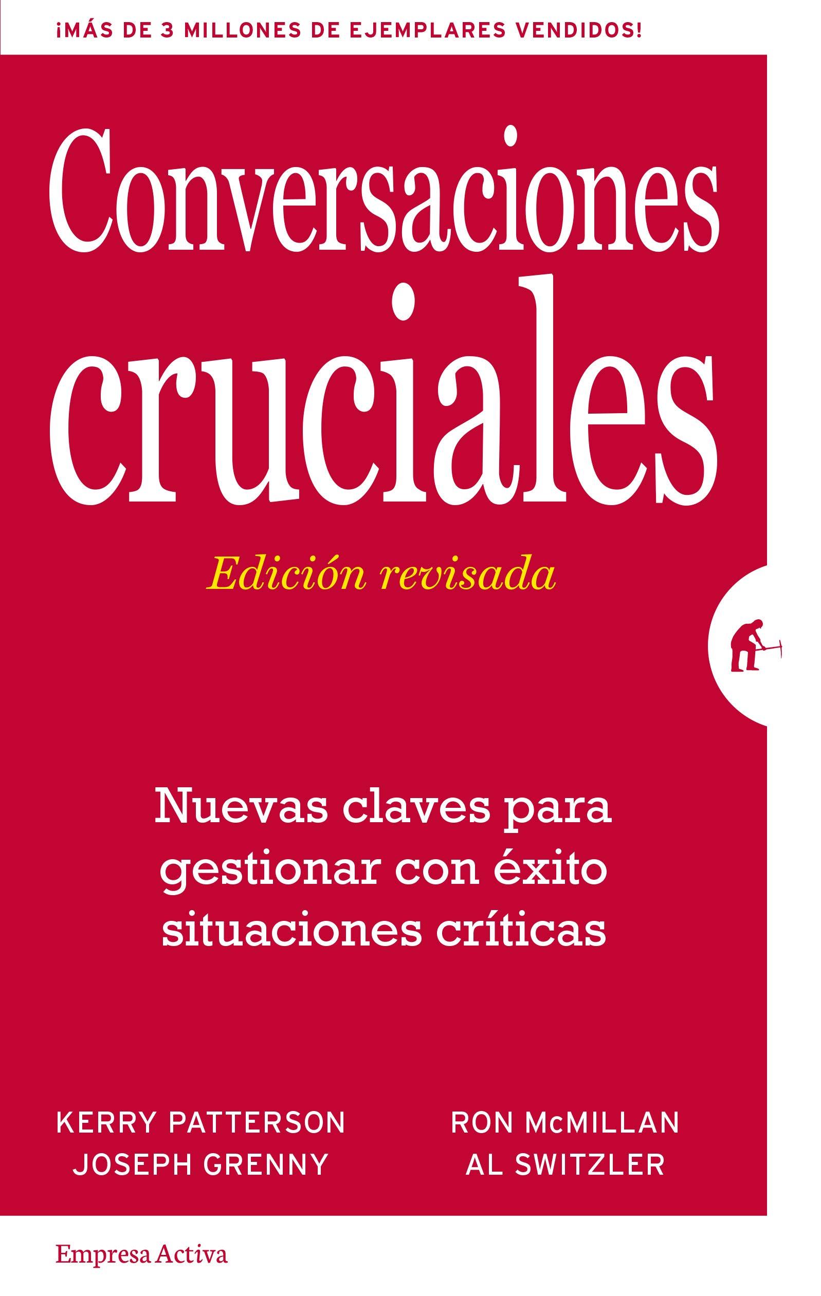 Conversaciones Cruciales - Edición revisada: Nuevas claves ...