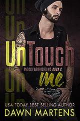 UnTouch Me (Angels Warriors MC Trilogy Book 2)