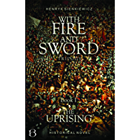 With Fire And Sword. Book I: The Uprising (Eastern Kingdom Series 1) (English Edition)