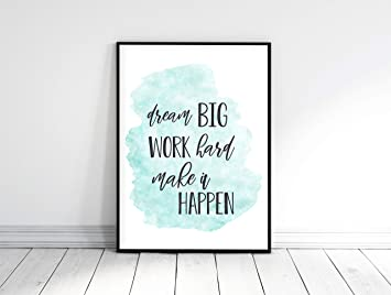 picture regarding Printable Signs for Office called : Aspiration Huge Effort and hard work Tough Crank out It Occur Motivational