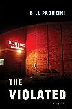 The Violated: A Novel