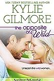 The Opposite of Wild (Clover Park, Book 1)