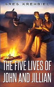 The Five Lives of John and Jillian