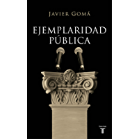 Ejemplaridad pública (Tetralogía de la Ejemplaridad)