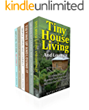 Tiny House Living And Simplify Your Space Box Set (6 in 1): A Step By Step Guide To Maximize Your Small Living Space (Simplify Your Life, Improve Your Living Space) (English Edition)