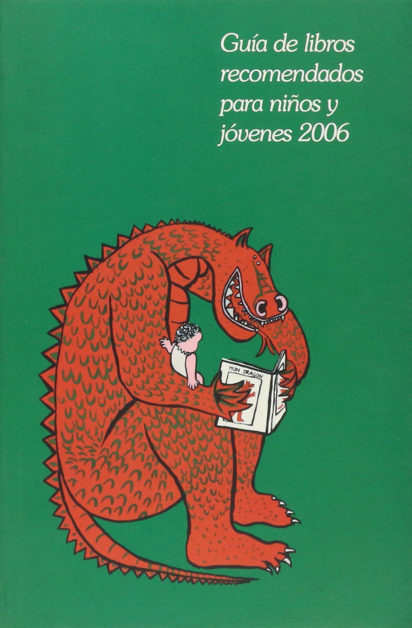 Guía de libros recomendados para niños y jovenes 2006 ...