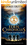 The Power and The Fury (Eden Chronicles Book 1)