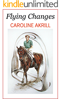 Ticket to ride eventing trilogy book 3 ebook caroline akrill flying changes fandeluxe PDF