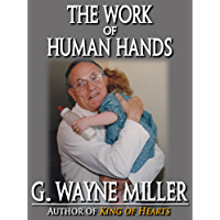 The Work of Human Hands (English Edition)