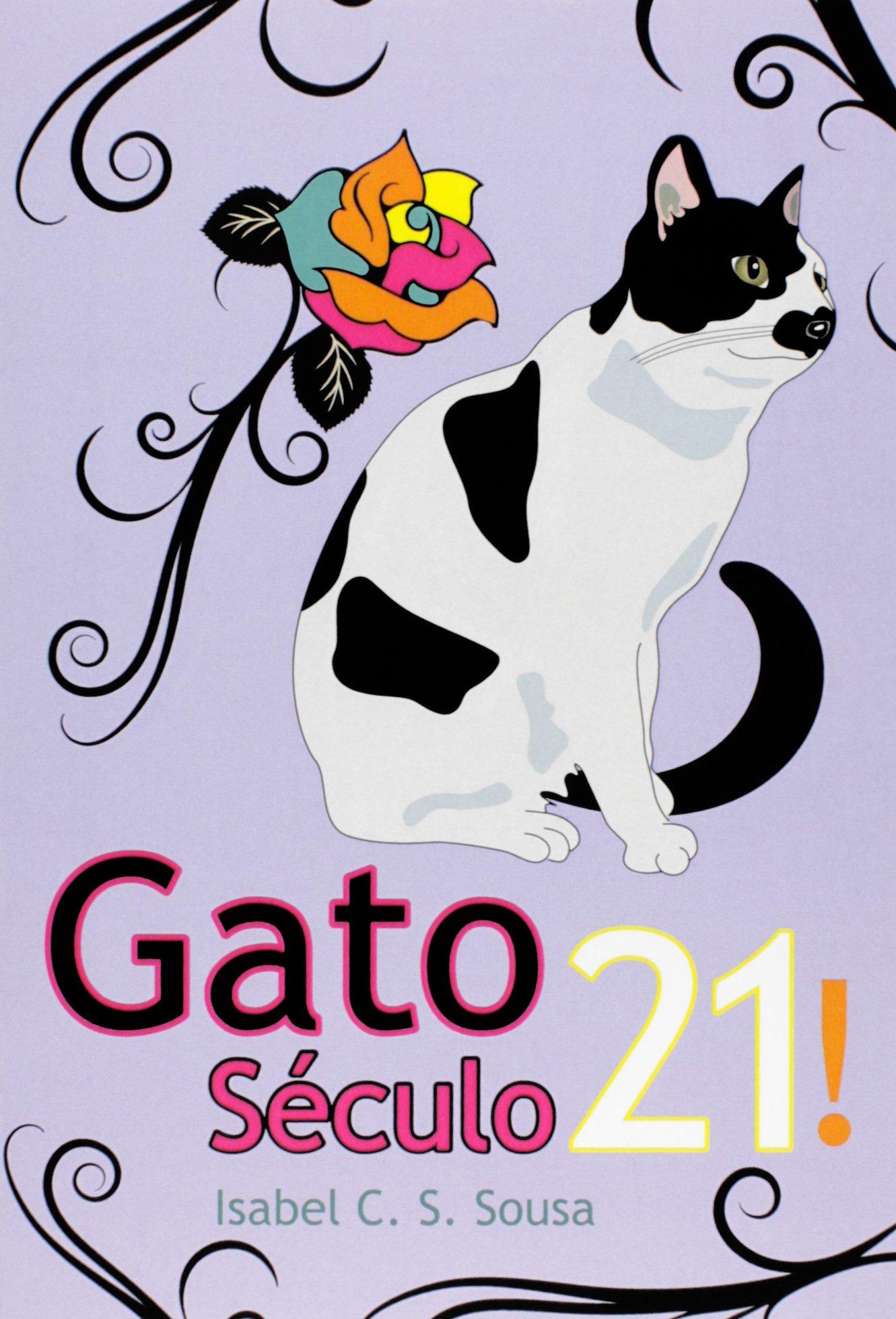 Gato Século 21! (Portuguese Brazilian) Paperback – 2016