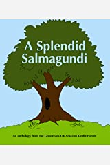 A Splendid Salmagundi Kindle Edition