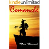 Comanche: A Novel of the Old West (The O'Sullivan Chronicles Book 5)