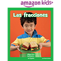 Las fracciones (Wonder Readers Spanish Early) (Spanish Edition)