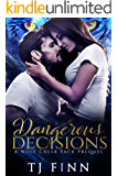Dangerous Decisions: A Fated Mates, Second Chance Secret Baby Romance: Wolf Creek Pack Prequel