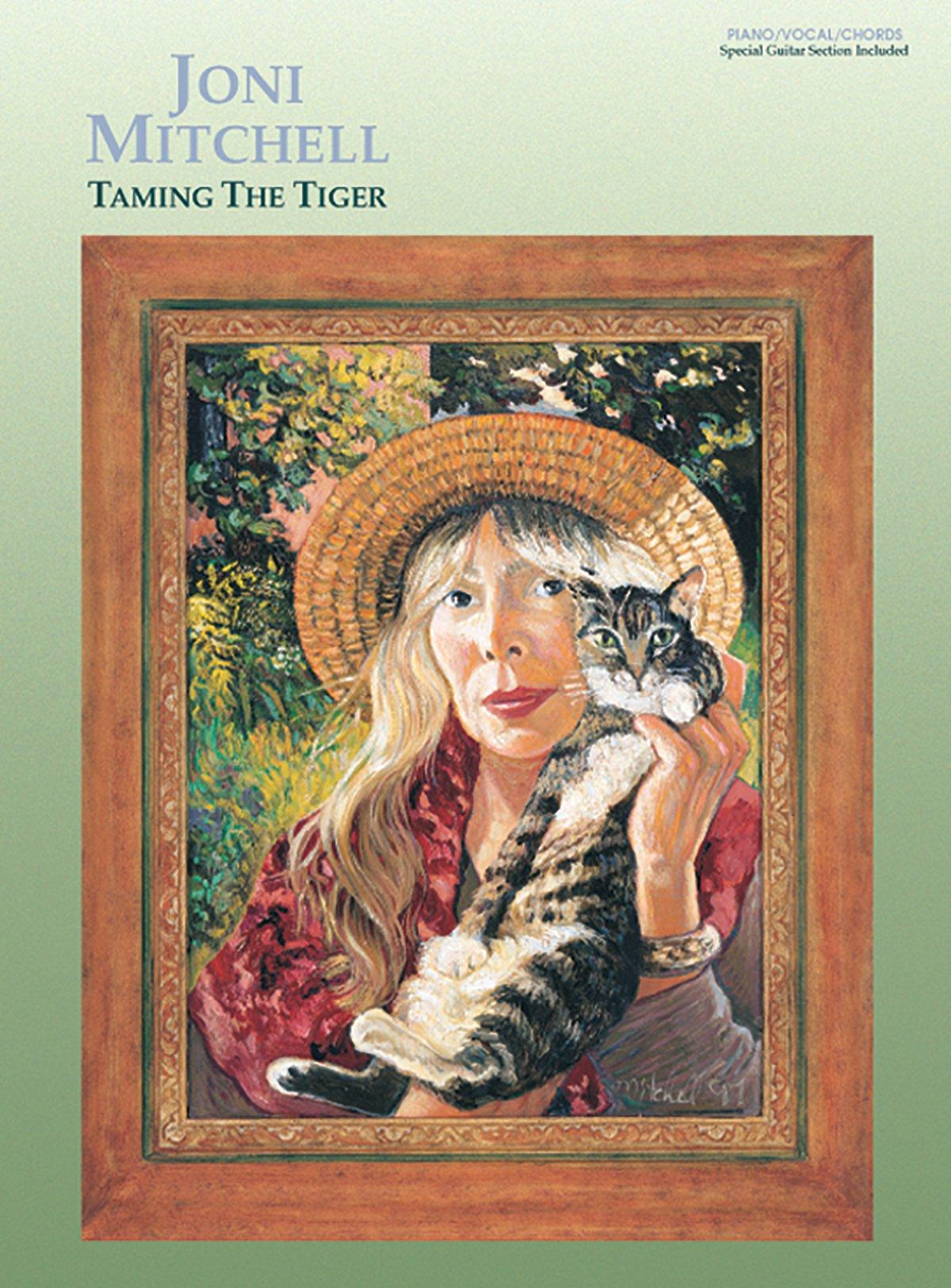 Joni Mitchell Taming The Tiger Pianovocalchords Joni Mitchell