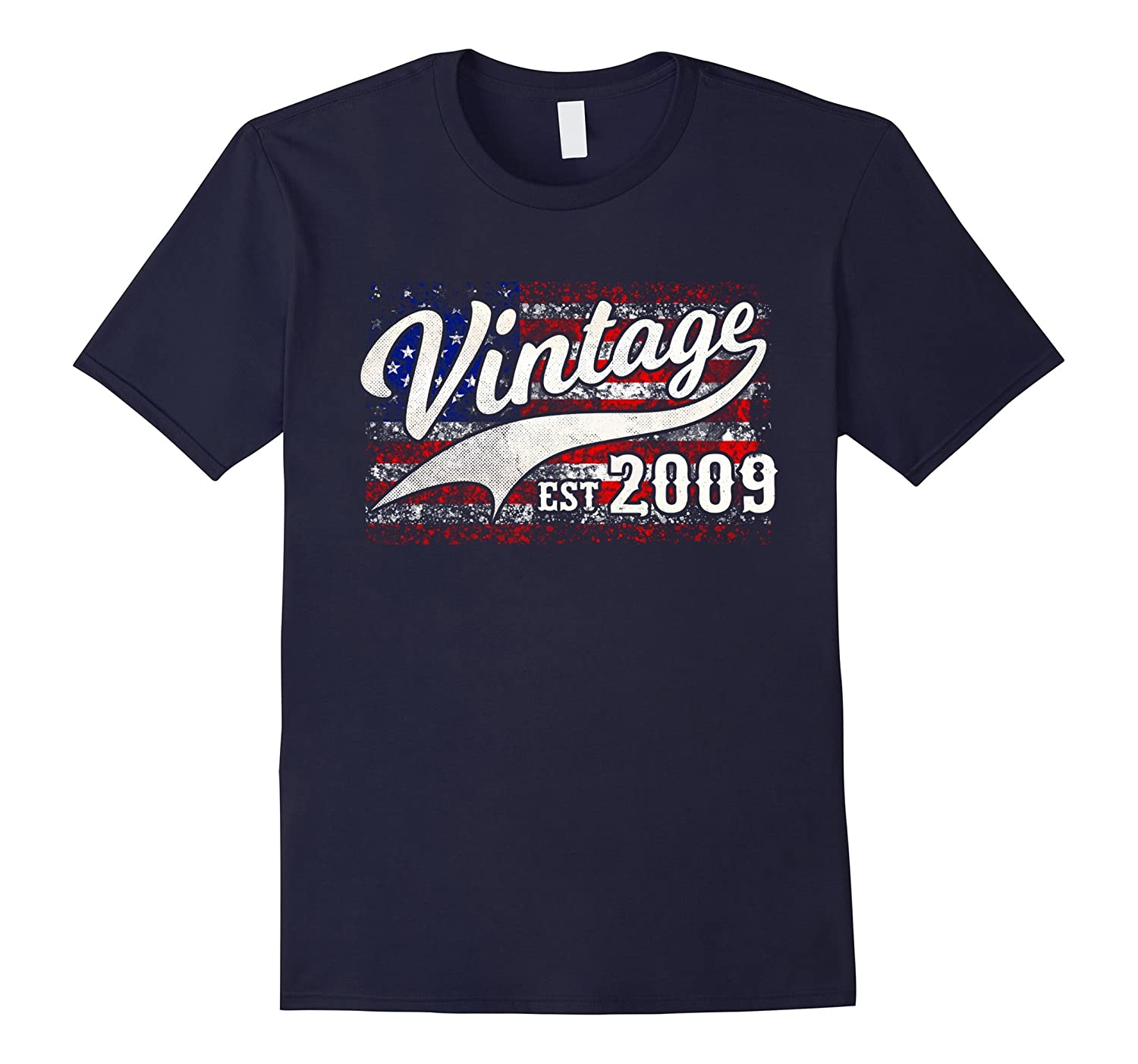 2009 Vintage American Flag 8 th Birthday T-Shirt-ah my shirt one gift