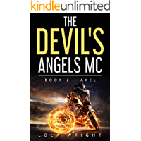 The Devil's Angels MC Book 2 - Axel