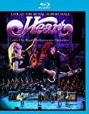 Heart: Live At The Royal Albert Hall With The Royal Philharmonic Orchestra [Blu-ray]