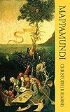 Mappamundi (Dedalus Original Fiction in Paperback)