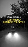 Sarti Antonio: un diavolo per capello (Einaudi. Stile libero. Noir)