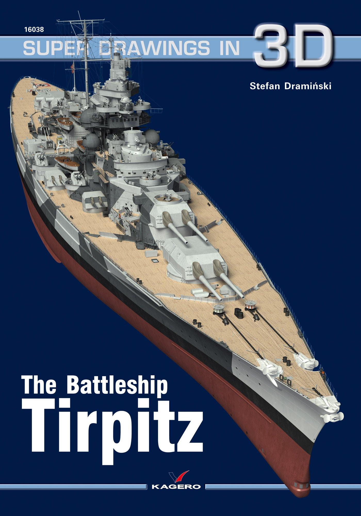 Read Online The Battleship Tirpitz (Super Drawings in 3D) PDF