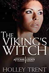 The Viking's Witch (The Afótama Legacy Book 4) Kindle Edition