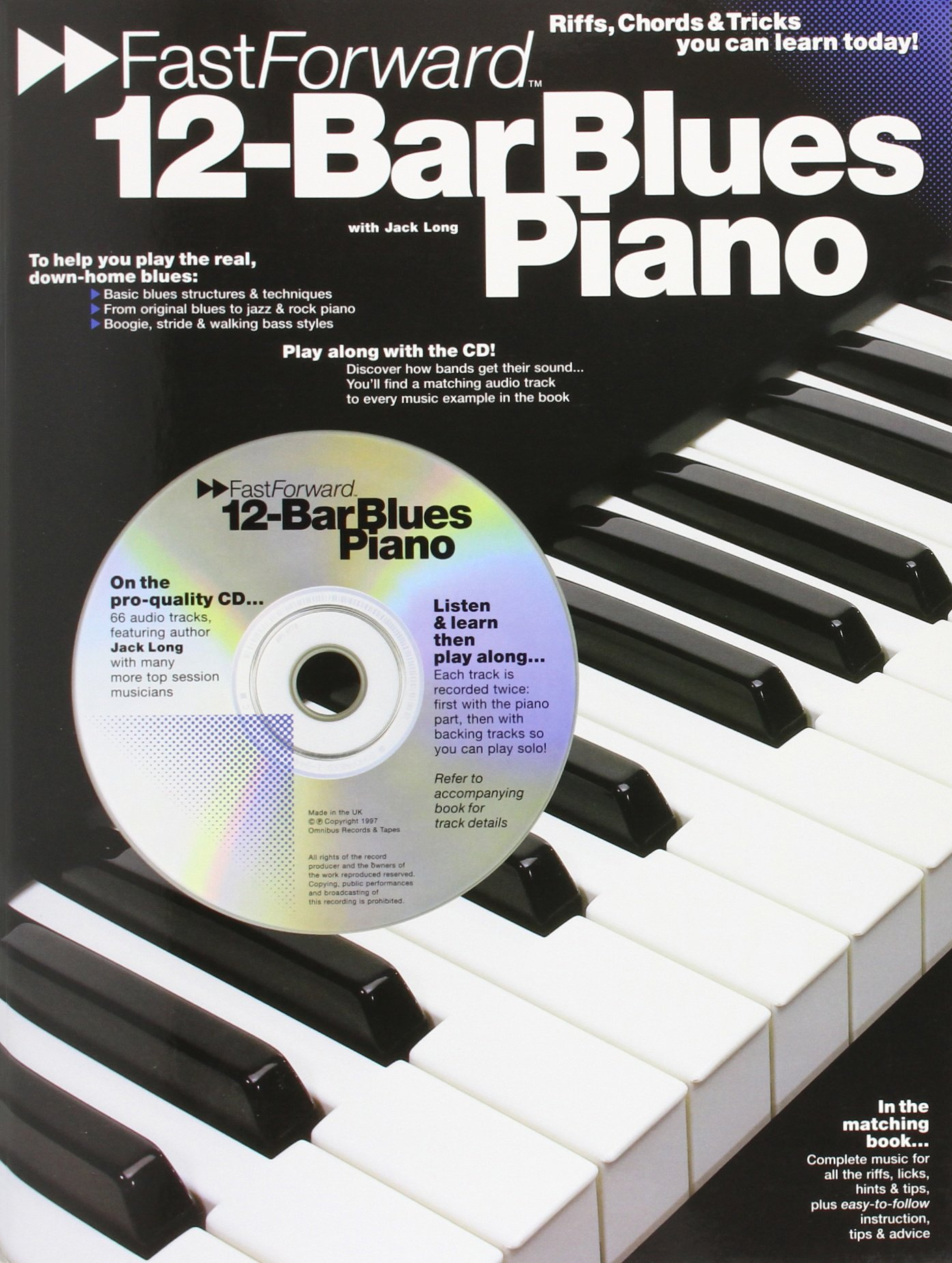12 bar blues piano riffs chords tricks you can learn today 12 bar blues piano riffs chords tricks you can learn today fast forward jack long 9780711945210 amazon books hexwebz Images