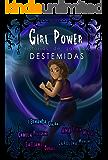 Girl Power: Histórias de Garotas Destemidas