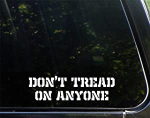 "Don't Tread On Anyone (8"" X 2"") Funny - Die Cut Decal Bumper Sticker for Windows, Cars, Trucks, Laptops, Etc."