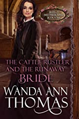 The Cattle Rustler And The Runaway Bride (Brides of Sweet Creek Ranch Book 4) Kindle Edition