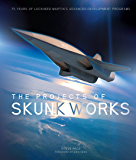 The Projects of Skunk Works (English Edition)